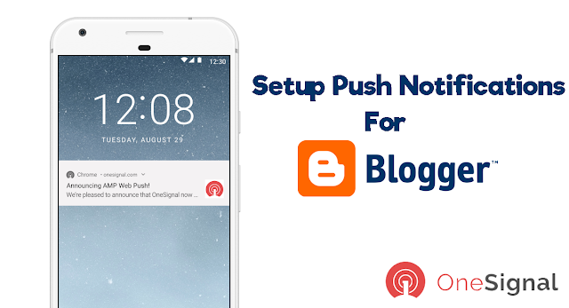 Setup Web Notifications For Blogger