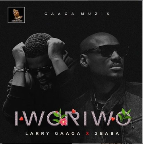 "Larry Gaaga – ""Iworiwo"" ft. 2Baba - www.mp3made.com.ng"