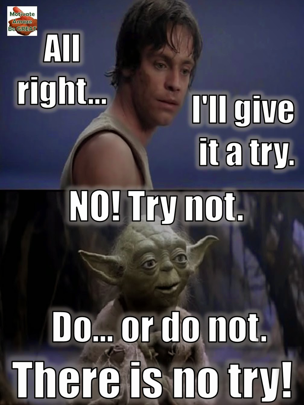 Star Wars, Inspirational Lesson, Inspirational Quotes, Luke Skywalker, Yoda, Motivation, Success, Achieve