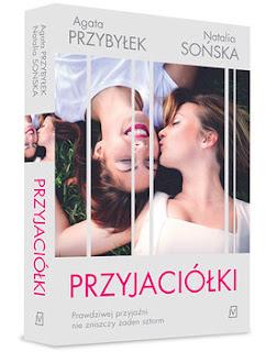 """Recenzja książki:"""" Przyjaciółki""""- Agata Przybyłek, Natalia Sońska"""
