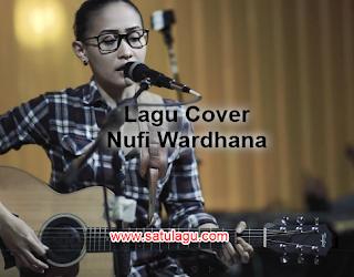 Koleksi Lagu Cover Nufi Wardhana Mp3 Full Album Terbaru 2018 Lengkap Full Rar