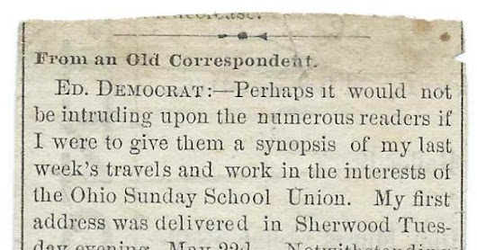 c 1883 Newspaper Account of the Travels of Rev. Daniel W. Downey to Various Ohio Towns: Sherwood, Mark Center, Hicksville, Antwerp, Holgate