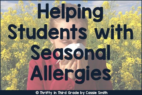 https://www.thriftyinthirdgrade.com/2019/02/helping-students-with-seasonal-allergies.html