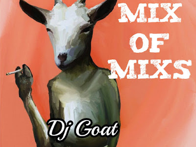 HOT STR MIX: Dj Goat - Mix Of Mixs