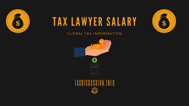 Tax Lawyer Salary