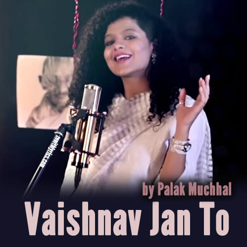 Vaishnav Jan To - Palak Muchhal