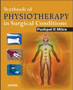 Textbook of Physiotherapy in Surgical Conditions [PDF]