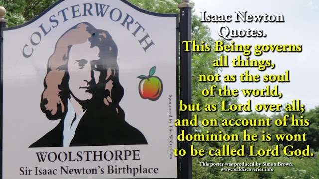 history's greatest scientist, Greek and Hebrew Bible scholar Sir Isaac Newton