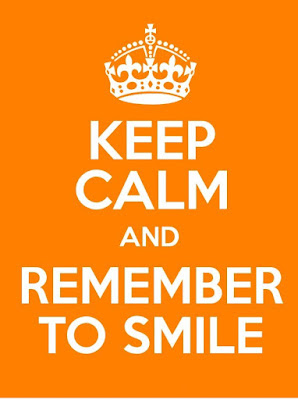 Keep Calm And Remember To Smile