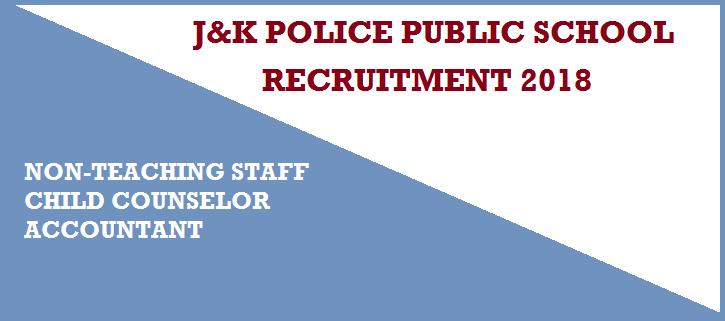 जेके पुलिस Jammu *J&K Police Public School Miran Sahib Non-Teaching Staff Recruitment 2018