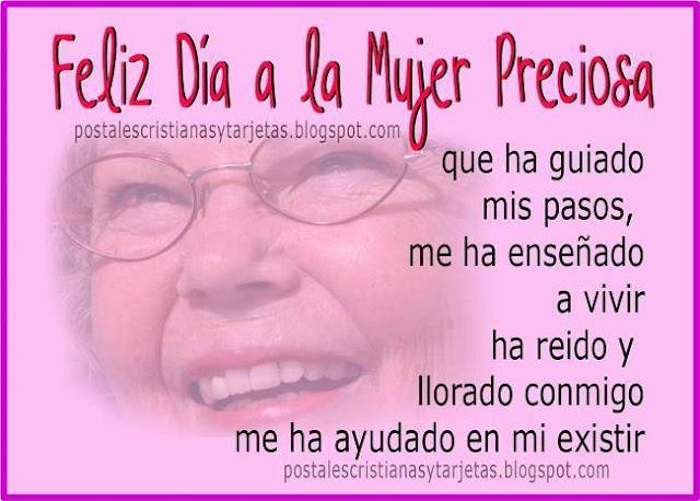 Feliz Día Gran Mujer, Mamá. Postales cristianas, imágenes para felicitar día de la mujer, de la madre a mi mamá, abuela, felicitaciones del 8 marzo, día internacional de la mujer, Dios te bendiga mamá. Imágenes, tarjetas con dedicatorias cristianas.