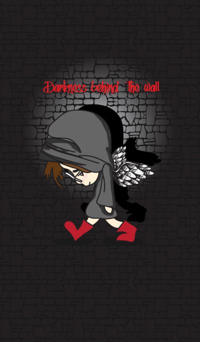 Darknees behind the wall