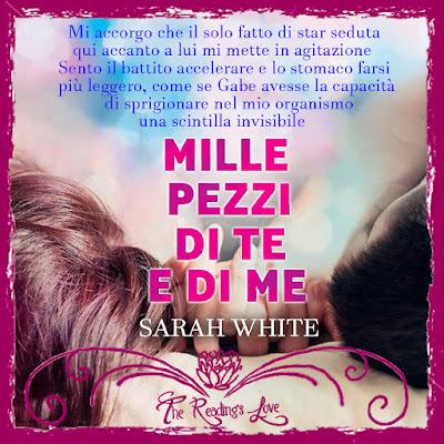 mille pezzi di te e di me sarah white