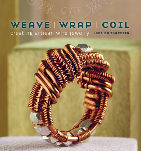 Weave Wrap Coil by Jodi Bombardier book cover