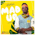 [Music Download]: Lefttizle - Mad Up [Prod. By TwoBars]