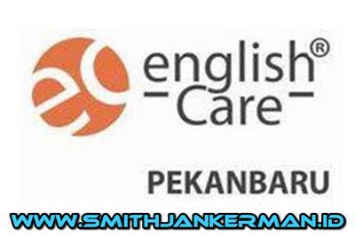 Lowongan English Care Pekanbaru Juli 2018