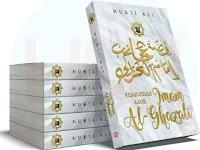 Kisah Ajaib Imam Al-Ghazali