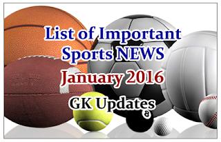 List of Important Sports NEWS- January 2015 | GK Updates