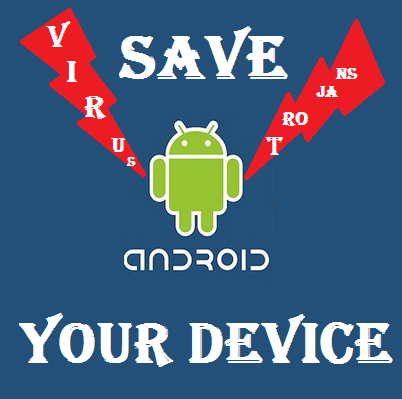 Protect android device from malware