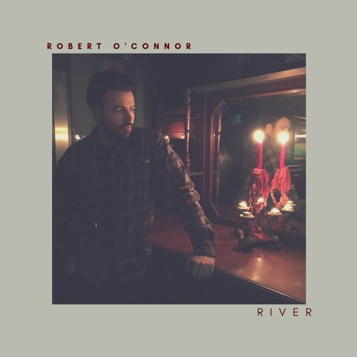 Robert O'Connor Unveils Lovely Rendition Of Joni Mitchell's 'River'