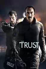 Film The Trust (2016) Bluray Subtitle Indonesia