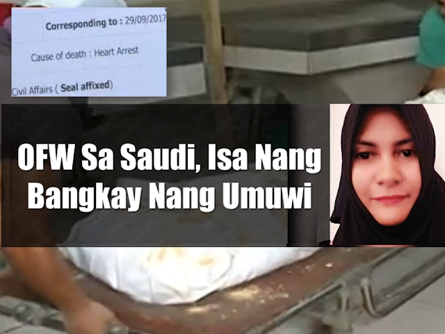 An OFW from Malapatan, Saranggani was supposed to be home from her work from Saudi Arabia on September 30 but her relatives was so worried that days has passed but she is not home yet. A few  months later, they received the lifeless remains of the OFW and the agency which deployed her said that she committed suicide.  Her relatives were skeptical that she would end her own life as she was so lively and excited to come home during their last chat.    Sponsored Links  The remains of Maricris Bongcaras Serato was received by her relatives last January 4 but contrary to what the agency had told them, her death certificate says that the cause of her death was cardiac arrest. The Philippine Embassy in Saudi Arabia had issued a request for the autopsy of the OFW's body to find out if there was a possible foul play regarding her death.  The PESO Office of Malapatan is also conducting an investigation on the agency that deployed her.  Marychie Salili, her sister said that on some of their conversations during their chats, the OFW mentioned that her employer was always telling her that he likes her because she was pretty and hardworking.  The family is appealing to President duterte for helping them achieve proper justice for the death of their loved one.   Advertisement  Read More:           ©2017 THOUGHTSKOTO