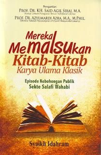 Jual Buku Mereka memalsukan Kitab-kitab Karya Ulama Klasik | Toko Buku Aswaja Surabaya