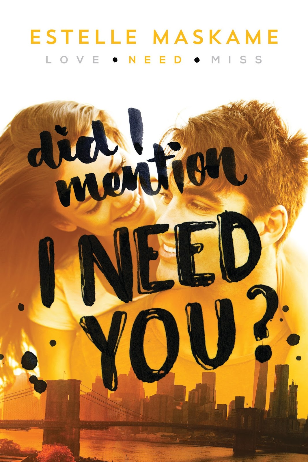 Did I Mention I Need You Pdf : mention, Stuck, Books:, Mention, Estelle, Maskame, Feature,, Interview,, Giveaway