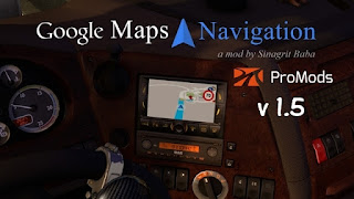 ETS 2 Google Maps Navigation for ProMods