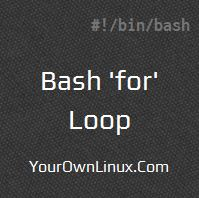 Bash Scripting - 'for' Loop ~ Your Own Linux  !
