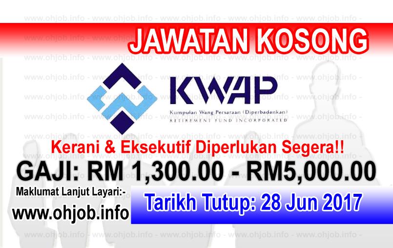 Jawatan Kerja Kosong Kumpulan Wang Persaraan Diperbadankan - KWAP logo www.ohjob.info jun 2017