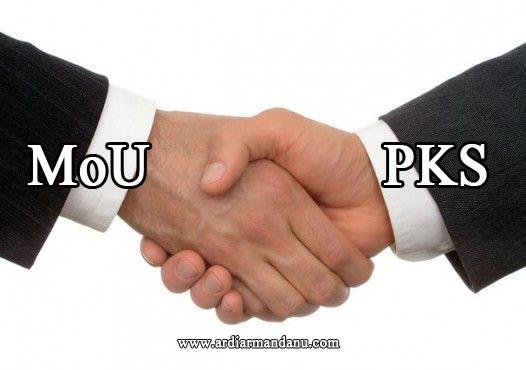 Perbedaan MoU (Memorandum Of Understanding)  dan PKS (Perjanjian Kerjasama)