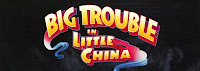 The picture above is the movie title for Big Trouble in Little China