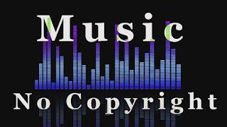 Audio Library No Copyright Sounds Lengkap Terbaru Musik dan Efek Suara