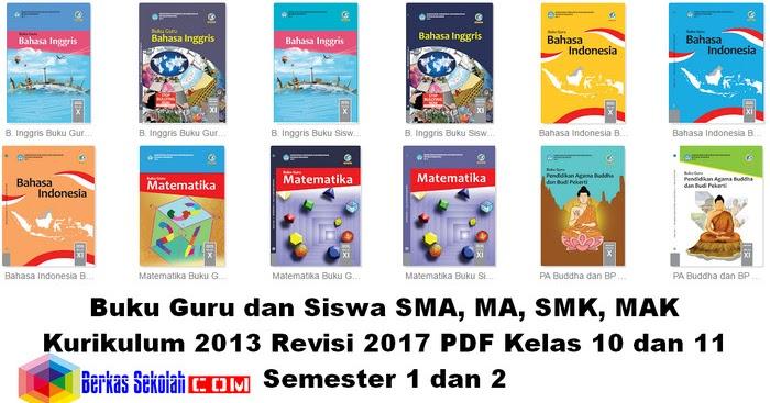 Buku Kurikulum 2013 Revisi 2017 Sma Smk Ma Mak Kelas 10 11 Semester 1 Dan 2 Berkas Sekolah