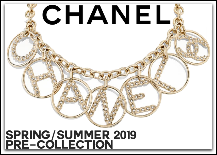 CHANEL SPRING/SUMMER 2019 PRE-COLLECTION