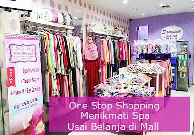 One Stop Shopping, Menikmati Spa Usai Belanja di Mall