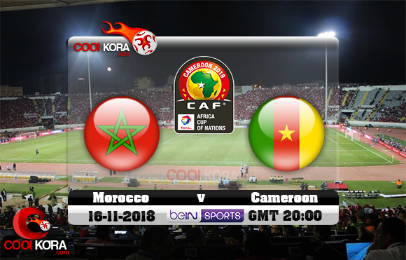 مشاهدة مباراة المغرب والكاميرون اليوم 16-11-2018 تصفيات كأس أمم أفريقيا