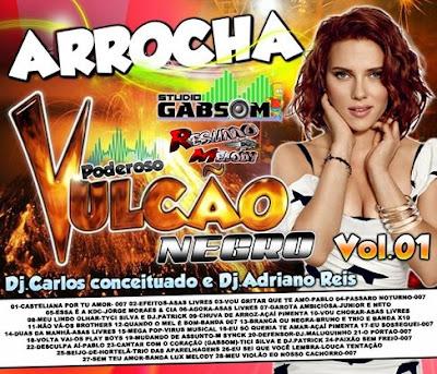 CD PODEROSO VULCÃO NEGRO (ARROCHA VOL.01) 04/02/2016 LANÇAMENTO