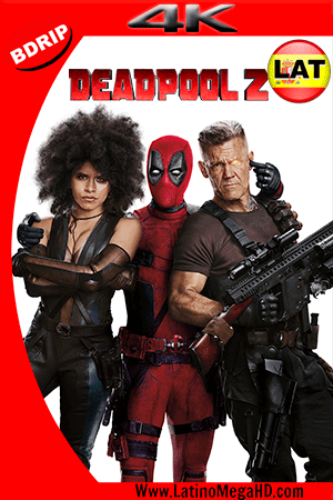 Deadpool 2 (2018) Super Duper Cut (Extended) Latino Ultra HD BDRIP 2160P - 2018