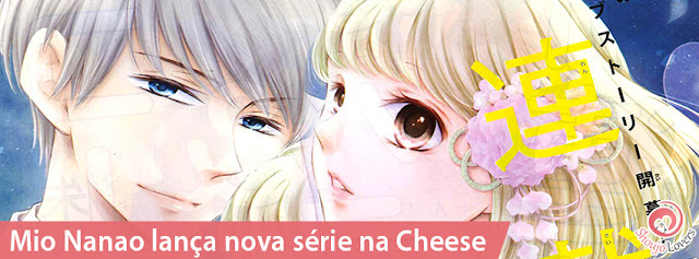Mio Nanao lança nova série na A autora Mio Nanao começou sua nova série 'Yoru no yome iru' na revista Cheese #9 lançada dia 24 de julho.