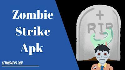 Zombie Strike Apk