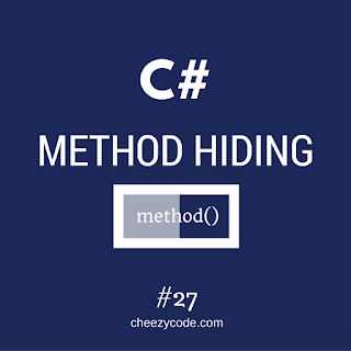 cheezycode-method-hiding-in-csharp