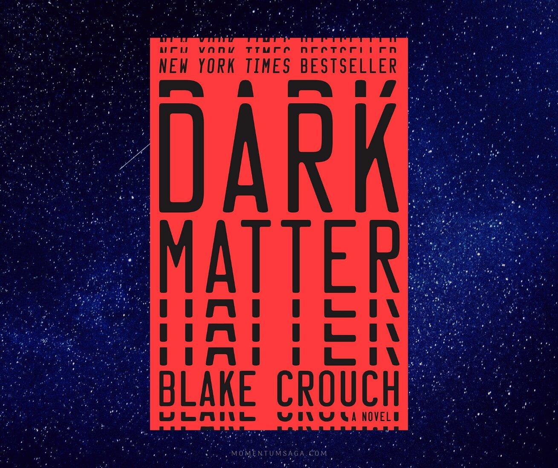 Resenha: Dark Matter, de Blake Crouch