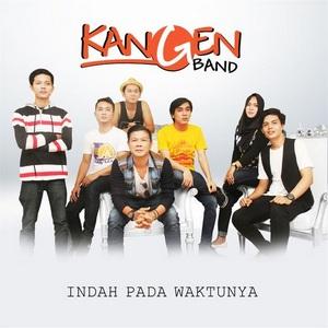 Lirik Lagu Indah Pada Waktunya - Kangen Band