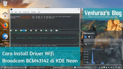 Cara Install Driver Wifi Broadcom BCM43142 di KDE Neon