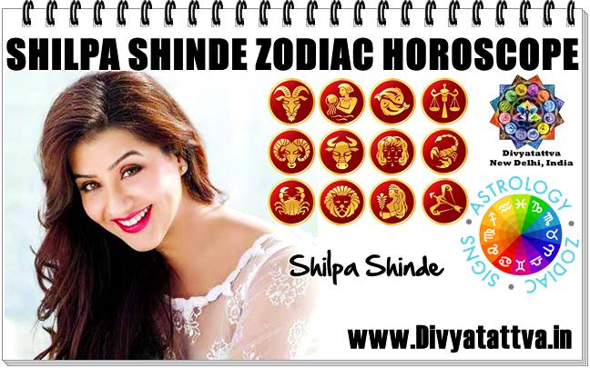 Shilpa Shinde zodiac sign, Shilpa Shinde horoscope charts, birth time kundli, vedic astrology zodiac sign, love life shilpa shinde, marriage, career of shilpa shinde