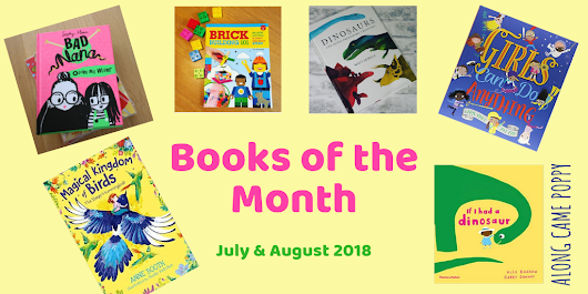 Books of the Month - July & August 2018