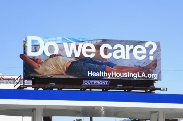Do we care LA homeless billboard
