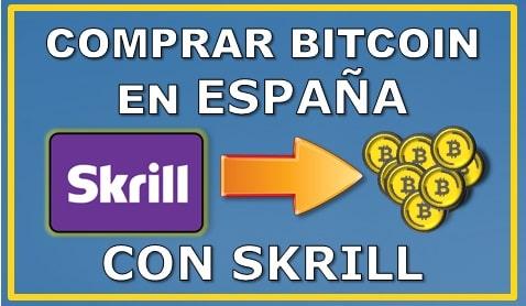Tutorial Comprar BTC en España mediante Skrill
